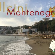 Ulcinj: A Semi-Hidden Beauty on the Sea